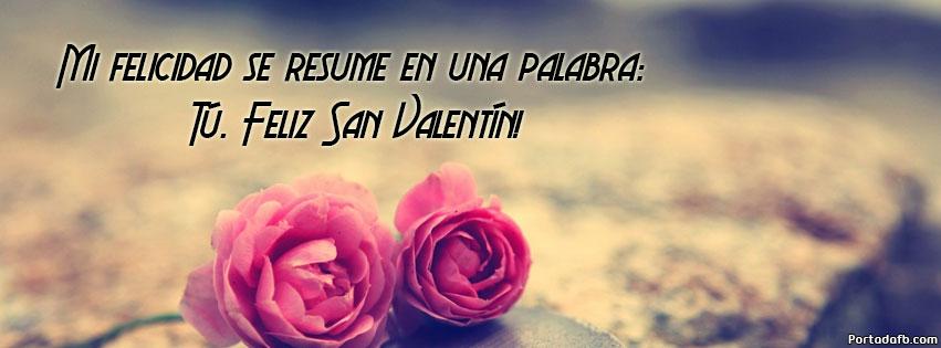 Feliz Dia San Valentin ·  Frases_en_Im_genes_para_facebook_Dia_del_amor_y_la_amistad_1