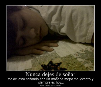 Nunca dejes de soñar