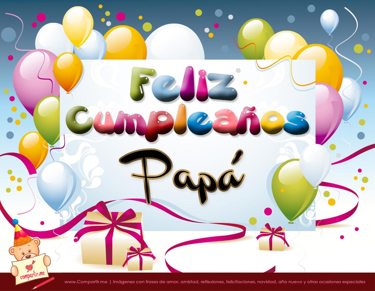 Mensajes De Cumpleaños Para Papa Descargar Imágenes Gratis