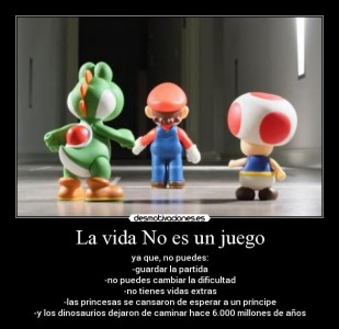 La vida no es un juego