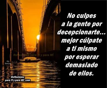 No culpes ala gente por decepcionarte