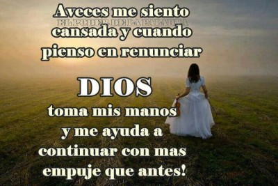 Dios toma mi manos y me ayuda a continuar