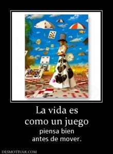 La vida es como un juego