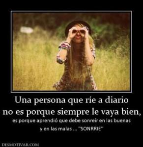 Una persona que rie a diario no es porque siempre le vaya bien