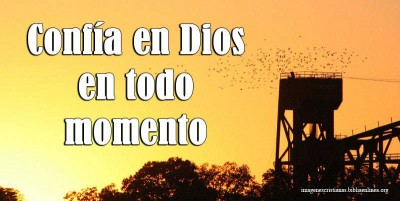 Confia en dios en todo momento