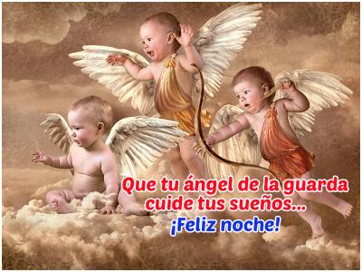 Que tu angel de la guarda cuiden tus sueños...