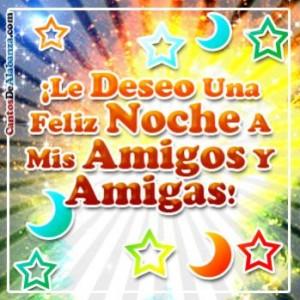 Le deseo una feliz noche a mis amigos y amigas