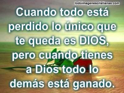 Imagenes-cristianas-cuano-pierdes-todo-te-queda-Dios